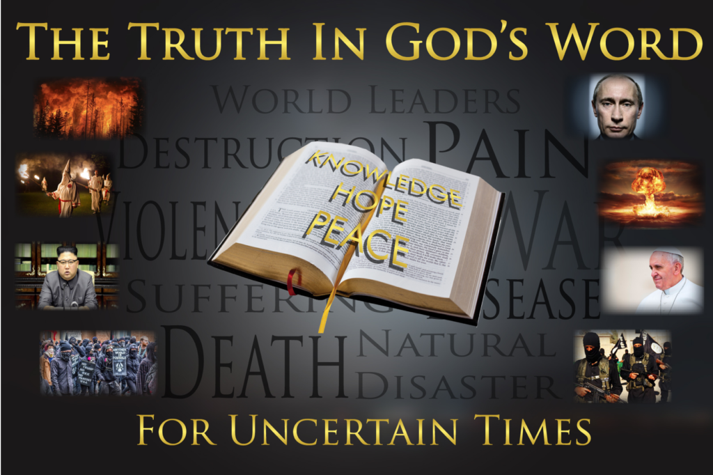 The Truth In God's Word For Uncertain Times