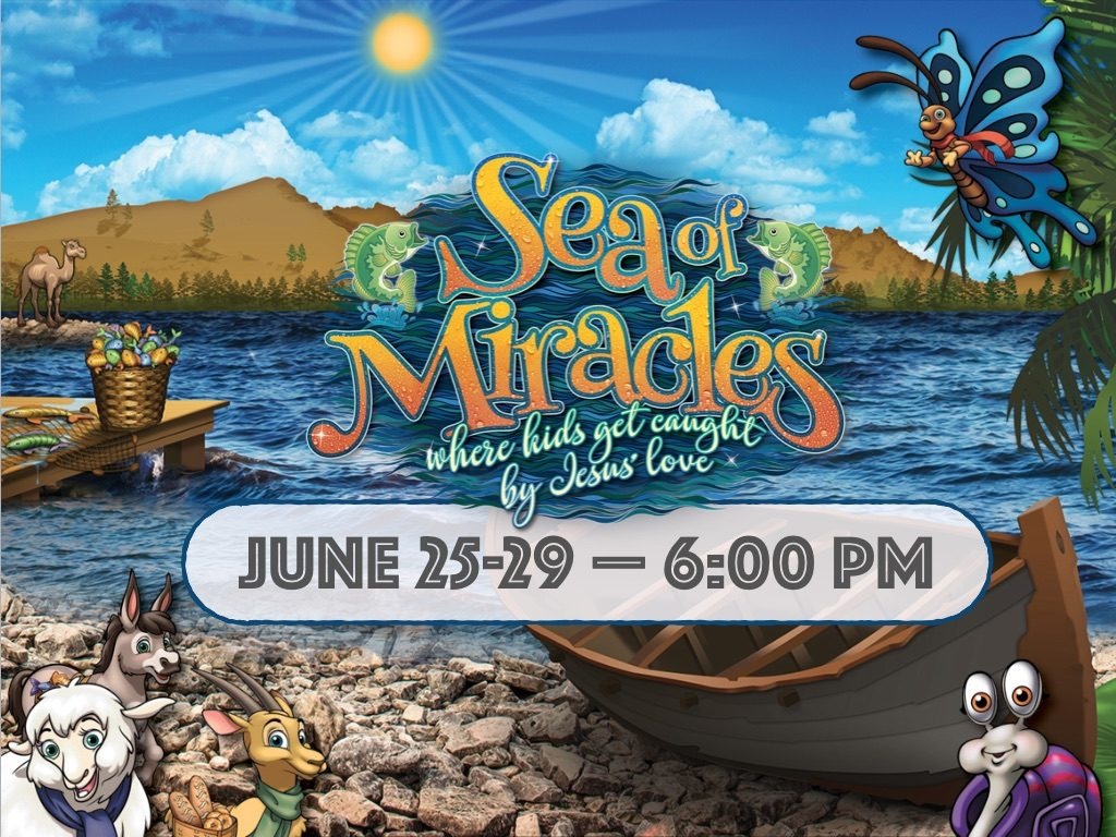 Sea of Miracles, where kids get caught by Jesus love - June 25-29 - 6-8:00 pm